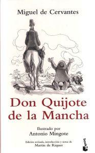 DON QUIJOTE DE LA MANCHA ILUSTRADO POR MINGOTE